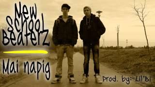 NEWSCHOOLBEATERZ - MAI NAPIG (PROD. BY LIL'BÍ)