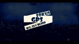 Fokus-GPS(Wy-Szy Blend)