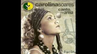 Carolina Soares - Vol 3 - 07 Mundo enganador