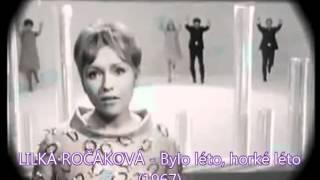 LILKA ROČÁKOVÁ - Bylo léto, horké léto (1967)
