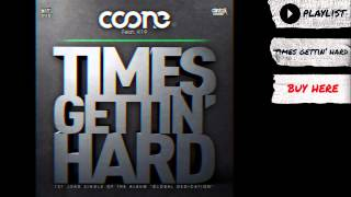 "Coone feat. K19 - ""Times Gettin' Hard"" (Audio) | Dim Mak Records"