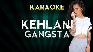 Kehlani - Gangsta | LOWER Key Karaoke Instrumental Lyrics Cover Sing Along