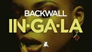Backwall - In-Ga-La (Radio Mix)
