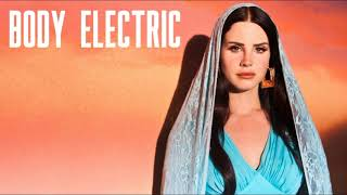 Lana Del Rey - Body Electric (Official Instrumental)
