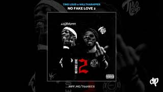 Tino Loud & WillThaRapper - Another One [No Fake Love 2]