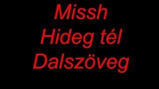 [DALSZÖVEG] MISSH x KISHA feat. Burai Krisztián - Hideg tél
