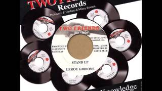 "Leroy Gibbons ‎- Stand Up - 7"" Two Friends RE 1990 - LATE DIGITAL 90'S DANCEHALL"