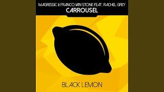 Carrousel (Radio Edit) (Feat. Rachel Grey)