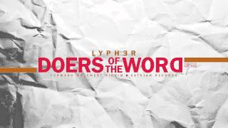 Lypher - Doers of the Word [Forward Movement Riddim] [Katsjam Records]