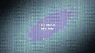Ailé Ailé - José Afonso