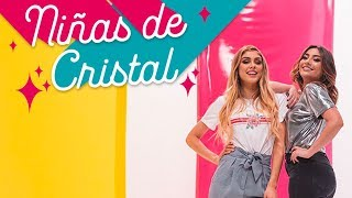 Niñas de Cristal Ft. Pautips | La Mafe Mendez
