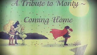 RWBY Monty Tribute - Coming Home
