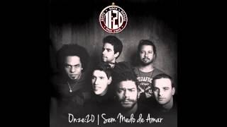 Onze:20 - Sem Medo de Amar (Áudio)
