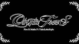 Saca la Kawama - Fire R mafia Ft YakoLokoStylo
