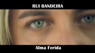 Teaser | ALMA FERIDA | Rui Bandeira