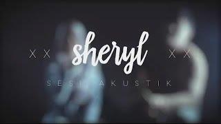 New single (Acoustic version) - Sheryl Shazwanie