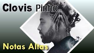 CLOVIS PINHO - NOTAS ALTAS (HIGH NOTES)