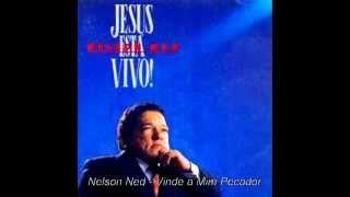 Nelson Ned - Vinde a Mim Pecador