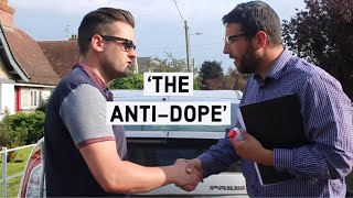 'The anti-dope'