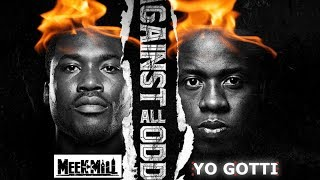 Yo Gotti x Meek Mill - Top Looking Down