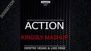 Dimitri Vegas & Like Mike X Mike Cervello Ready for Action Kingsly Mashup
