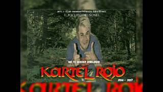 Kartel Rojo - La Caserola | TEMA NUEVO NOVIEMBRE 2016