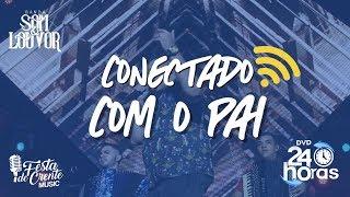 Banda Som e Louvor - Conectado Com o Pai - DVD 24 Horas