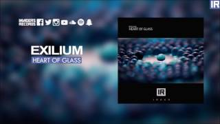 Exilium | Heart of Glass (Available soon)