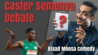 Defend Caster Semenya - Riaad Moosa Comedy