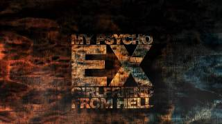 My Psycho Ex Girlfriend From Hell (Teaser)