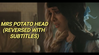 mrs. potato head (reversed with subtitles) | melanie martinez