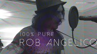 ROB ANGELICO - 100% PURE (FIRST OFFICIAL RELEASE) LIVE SESSION 2015
