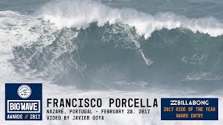 Francisco Porcella at Nazaré - 2017 Billabong Ride of the Year Award Nominee - WSL Big Wave Awards