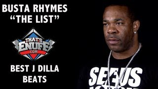 "Busta Rhymes - ""THE LIST"" - Best Dilla Beats"