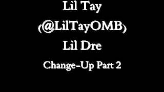 Lil Tay feat. Lil Dre - Change-Up Part 2