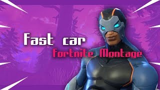 Fortnite Montage - Fast Car