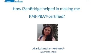 Participant - Akanksha Ashar : Certified Professional in Business Analysis - PMI-PBA®