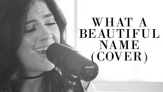 Riley Clemmons - What A Beautiful Name (Hillsong Worship Cover)