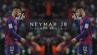 Neymar Jr - Samba Skills