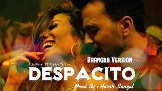 Despacito Bhangra Version (Punjabi Refix)  | Harsh Sanyal |