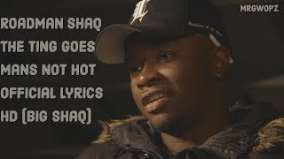 Roadman Shaq Fire In The Booth - Mans Not Hot Official Lyrics HD