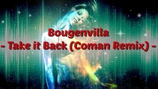 Bougenvilla - Take it Back (Coman Remix)