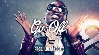 "Meek Mill Type Beat Instrumental - ""Go Off"" (Prod. LuxrayBeats)"