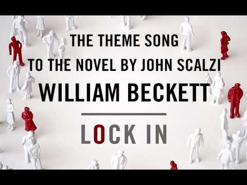lock-in-william-beckett-theme-song-to-the-novel-by-john-scalzi-john-scalzi