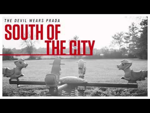 the-devil-wears-prada-south-of-the-city-audio-the-devil-wears-prada