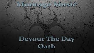 Devour The Day - Oath w/ Lyrics