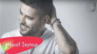 Nassif Zeytoun - Mabrouk Alayki [Official Lyric Video] (2016) / ناصيف زيتون - مبروك عليكي width=