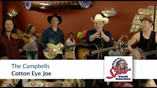 Cotton Eye Joe - The Campbells