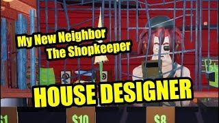 My New Neighbor The Shopkeeper | Hello Neighbor HOUSE DESIGNER Mod