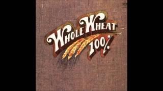 Whole Wheat 100%  Love's Sweet Lies